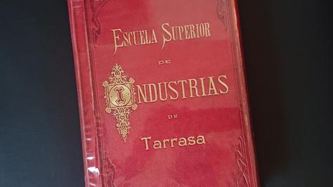 Els llibres d'honor de la UPC-ESEIAAT, testimonis de més d'un segle d'enginyeria, cultura, ciència i política del país